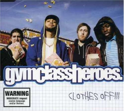 Clothes Off by Gym Class Heroes