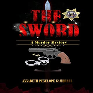 The Sword     A Murder Mystery, The Ishikawa/Taylor Mysteries, Book 1              By:                                                                                                                                 Annabeth Penelope Gambrell                               Narrated by:                                                                                                                                 Kamryn Russell                      Length: 5 hrs and 24 mins     8 ratings     Overall 3.5
