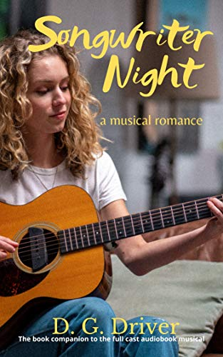 Songwriter Night: A Musical Romance by [D. G. Driver]