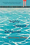 Highly Illogical Behavior - John Corey Whaley