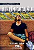 81 Ilin Cocugu; 2 Yilda Otostopla 81 Il, 100 Bin Kilometrelik Yol