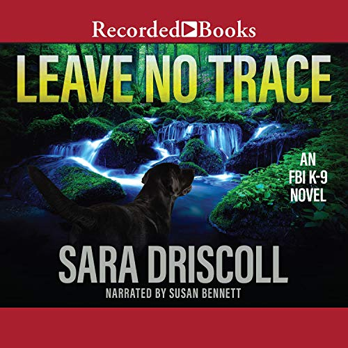 Leave No Trace Audiobook By Sara Driscoll cover art