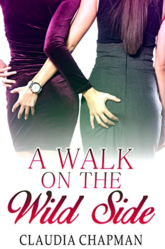 A Walk On The Wild Side (Lesbian Play Book 7) (English Edition)