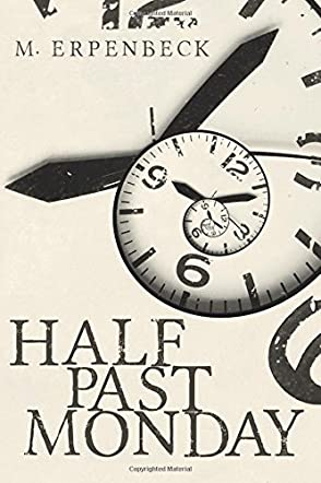Half Past Monday