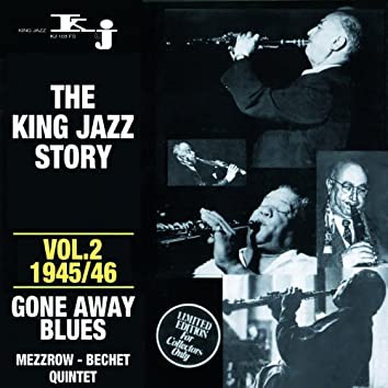 The King Jazz Story - Gone Away Blues, Vol. 2 - 1945/46
