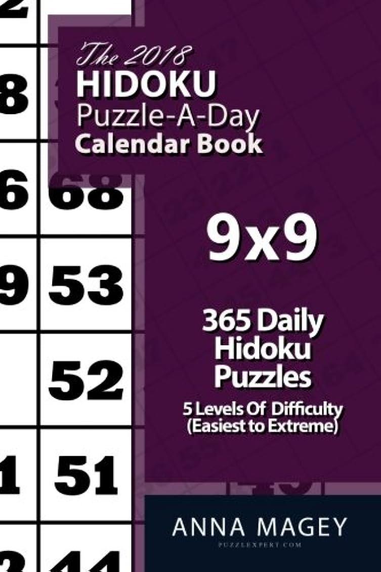 時計考古学者仲間、同僚The 2018 Hidoku 9x9 Puzzle-A-Day Calendar Book: 2018 Hidoku puzzle book for 365 daily hidoku games. Hidoku puzzles for every day of the year. 365 Hidoku Games - 5 levels of difficulty (easiest to extreme)