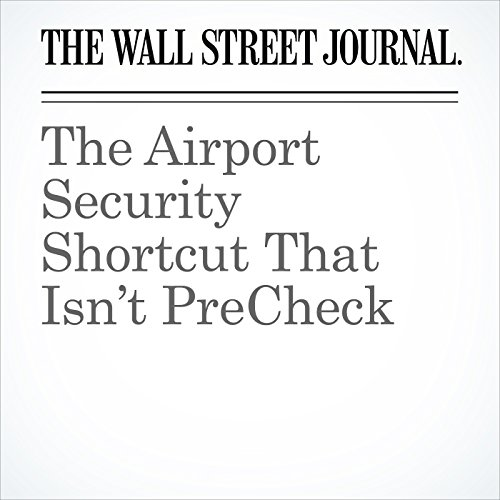 The Airport Security Shortcut That Isn't PreCheck cover art