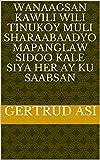 wanaagsan kawili wili tinukoy muli sharaabaadyo mapanglaw sidoo kale siya Her ay ku saabsan (Italian Edition)