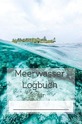 Meerwasser Logbuch: Premium Logbuch