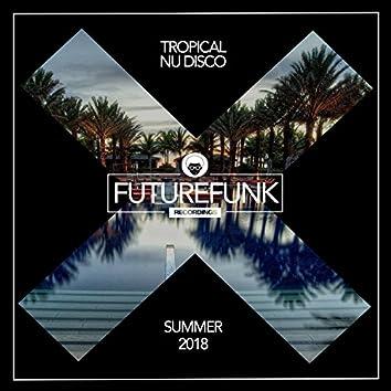 Tropical Nu Disco '18
