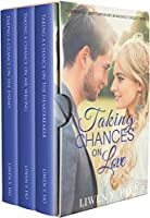 Taking Chances on Love: A Christian Contemporary Romance Collection