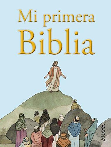 ANAYA INFANTIL Y JUVENIL Mi primera Biblia (LITERATURA INFANTIL (6-11 años) - Libros-Regalo)