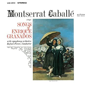 Montserrat Caballé Sings Songs Of Enrique Granados