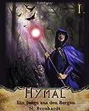 Der Hexer von Hymal, Buch I: Ein Junge aus den Bergen: Fantasy Made in Germany (German Edition)