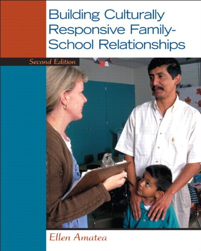 Compare Textbook Prices for Building Culturally Responsive Family-School Relationships 2 Edition ISBN 9780132657051 by Amatea, Ellen S.