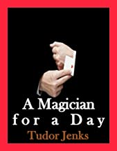 A Magician for a Day