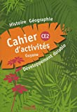 Histoire-géographie-développement durable - Cahier d'activites CE2 Guyane