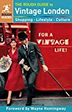 The Rough Guide to Vintage London (Rough Guides) - Emily Bick
