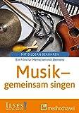Musik - gemeinsam singen