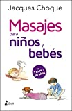 Masajes para niños y bebes (BIENESTAR)