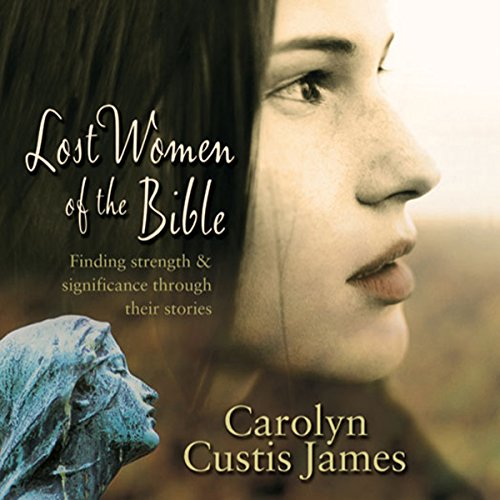 Lost Women of the Bible audiobook cover art