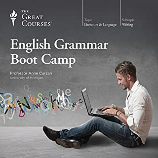 English Grammar Boot Camp                   De :                                                                                                                                 Anne Curzan,                                                                                        The Great Courses                               Lu par :                                                                                                                                 Anne Curzan                      Durée : 12 h et 26 min     1 notation     Global 1,0