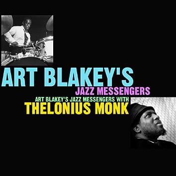 Art Blakey's Jazz Messengers With Thelonius Monk