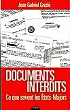 Documents interdits - Ce que savent les États-Majors