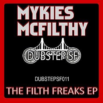Mykies Mcfilthy - The Filth Freaks EP