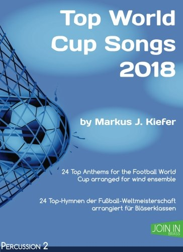 Top World Cup Songs 2018: Percussion 2: Volume 19