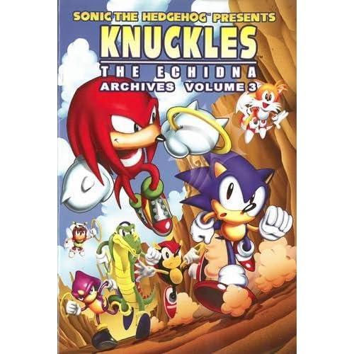 Amazon Com Sonic The Hedgehog Presents Knuckles The Echidna Archives Vol 3 Knuckles Archives 9781936975174 Sonic Scribes Books