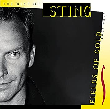 Fields Of Gold - The Best Of Sting 1984 - 1994