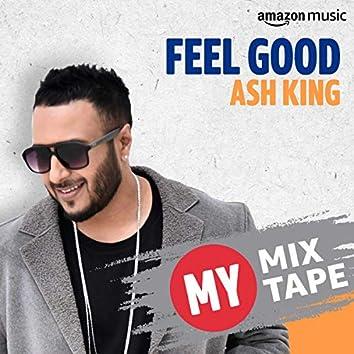 Ash King: My Mixtape