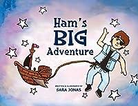 Ham's Big Adventure