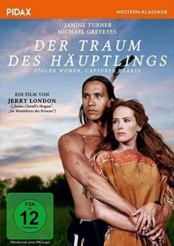 Der Traum des Häuptlings (Stolen Woman, Captured Hearts) / Spannendes Westerndrama nach wahrer Begebenheit (Pidax Western-Klassiker)