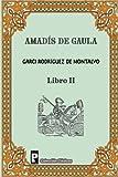 Amadis de Gaula (Libro 2)