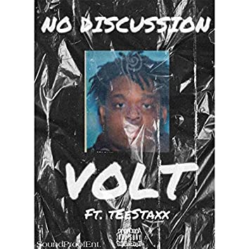 No Discussion (feat. TeeStaxx)