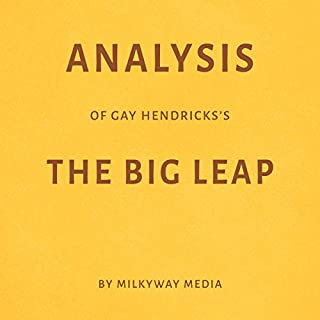 Analysis of Gay Hendricks's The Big Leap audiobook cover art