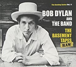 The Basement Tapes Raw: The Bootleg Series Vol. 11 by Bob Dylan (2014-05-04)