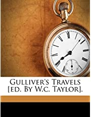 Gulliver's Travels [Ed. by W.C. Taylor].