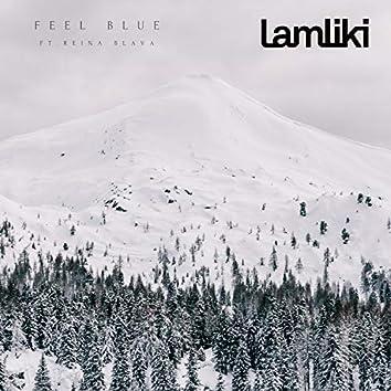 Feel Blue (feat. Reina Blava)