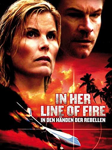 In Her Line of Fire: In den Händen der Rebellen