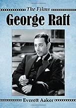George Raft: The Films
