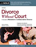 Divorce Without Court: A Guide to Mediation & Collaborative Divorce