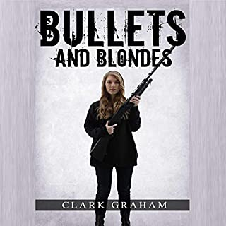 Bullets and Blondes audiobook cover art