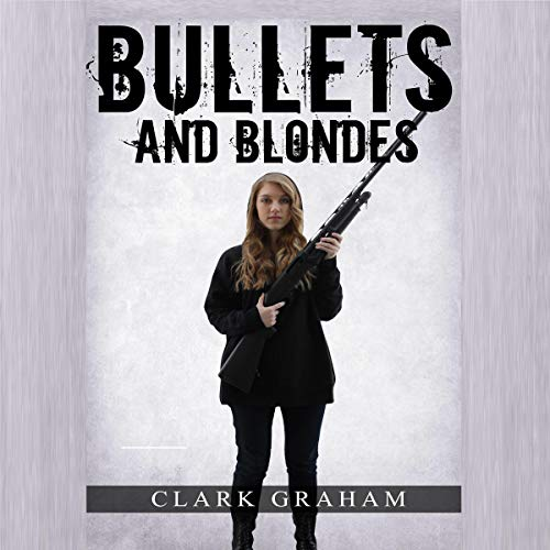 Bullets and Blondes cover art