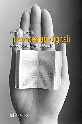 I contenuti digitali: tecnologie, diritti e libertà