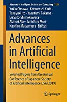 Advances in Artificial Intelligence: Selected Papers from the Annual Conference of Japanese Society of Artificial Intelligence (JSAI 2019) (Advances in Intelligent Systems and Computing)