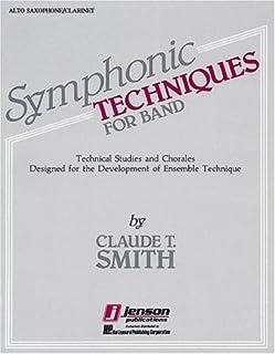 Symphonic Techniques Bb Alto Sax and Eb Alto Clarinet