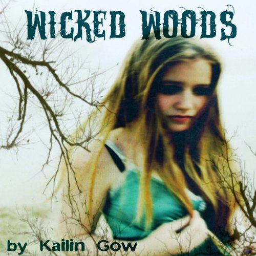 Wicked Woods audiobook cover art